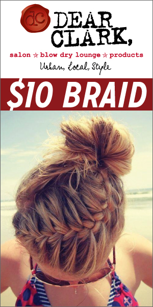 $10-braid-at-Dear-Clark's